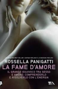 La fame d'amore - Rossella Panigatti